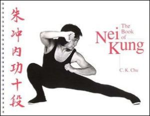 The primary sourcebook for CK Chu's Nei Kung system